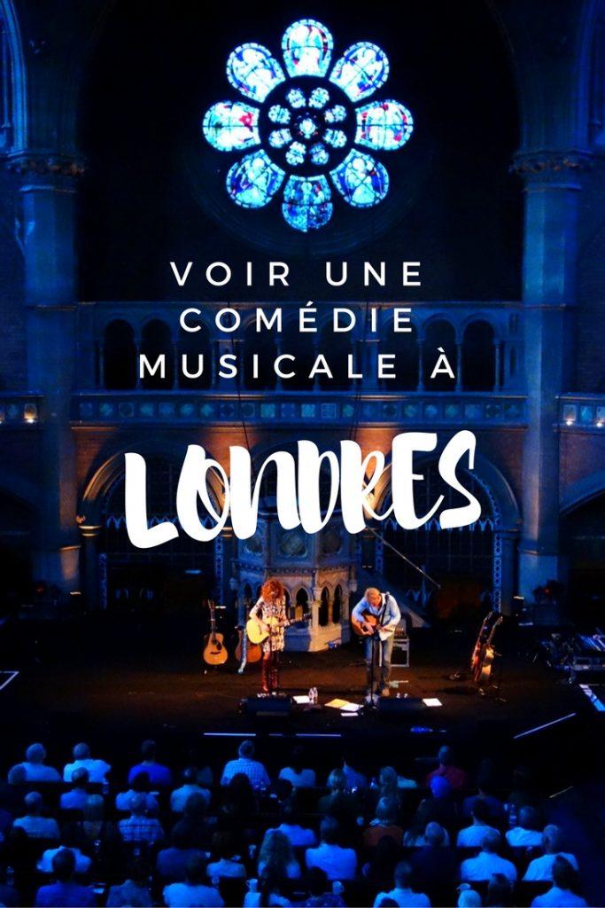 Voir une comédie musicale à Londres: récit et conseils pratiques