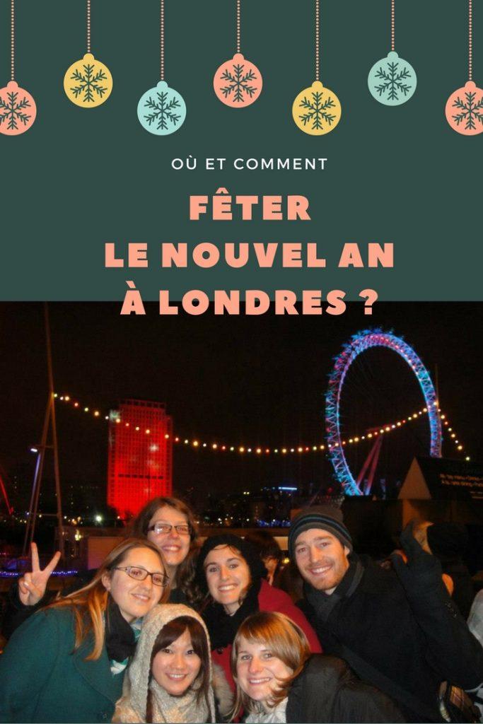 Où et comment fêter le Nouvel An à Londres: récit et conseils pratiques