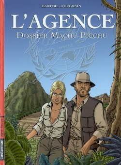 L'agence, Volume 3, Dossier Macchu Picchu