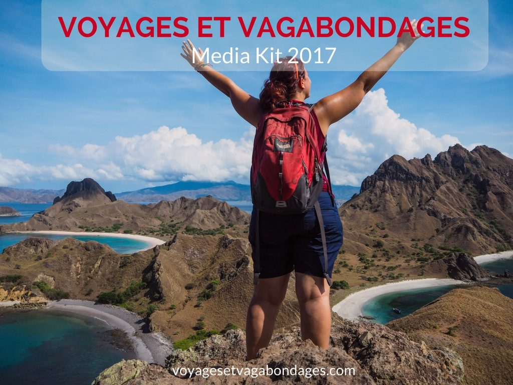 Media Kit 2017 Voyages et Vagabondages