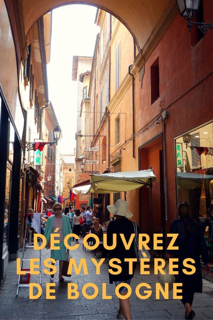 Découvrez les mystères de Bologne, la Savante, la Rouge,la Grasse, une ville hors des sentiers battus à découvrir en Italie