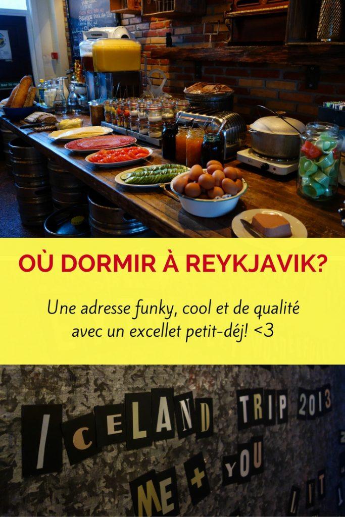 Où dormir à Reykjavik, Islande? Une bonne adresse, funky, cool et de qualité avec un excellent petit-déjeuner!