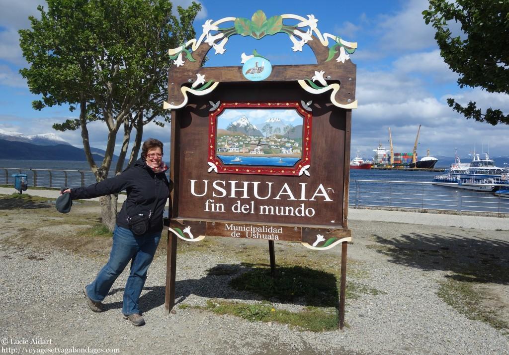 Je suis au bout du monde! Panneau fin del mundo à Ushuaia - Que faire à Ushuaïa? - Visiter Ushuaia, la ville du bout du , en Patagonie Argentine