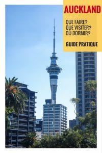 Auckland: que faire, que visiter, où dormir? Le guide pratique pour bien préparer votre voyage!