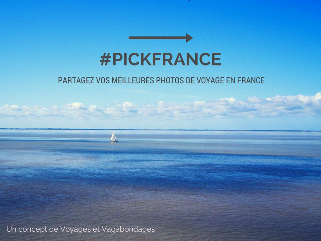Voyage en France, #pickfrance
