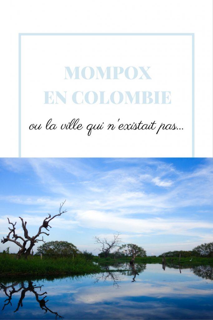 Mompox ou la ville qui n'existait pas en Colombie. Un rêve éveillé, des instants magiques à découvrir absolument!