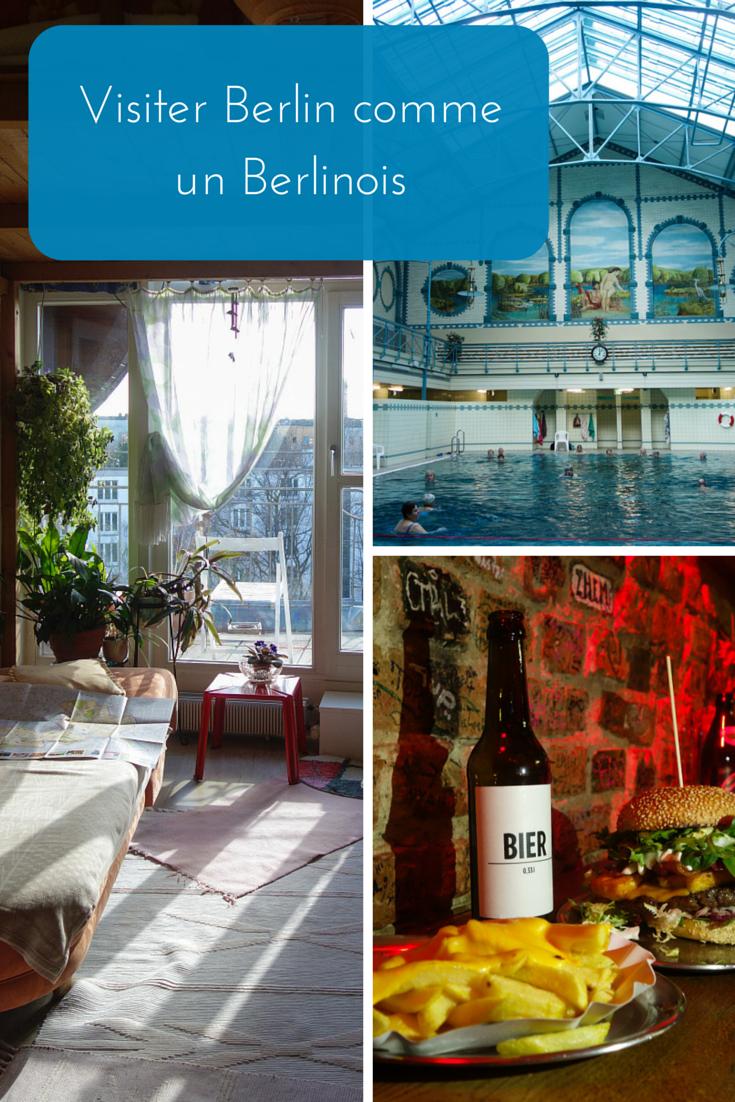 Visiter Berlin comme un berlinoise