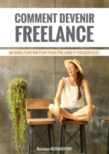 Comment devenir freelance? Nastasya Kotnarovsky