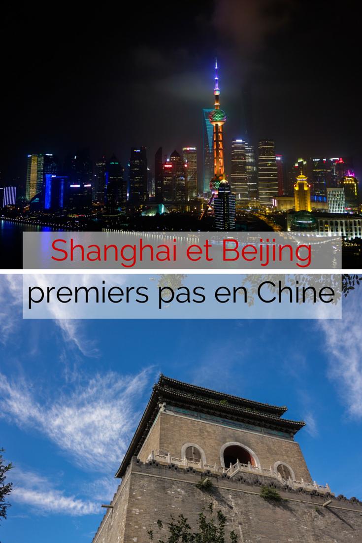 Voyage en Chine: premiers pas à Shanghai et Beijing