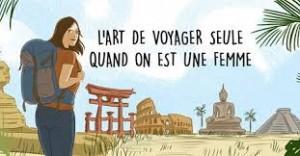 L'art de voyager seule quand on est une femme