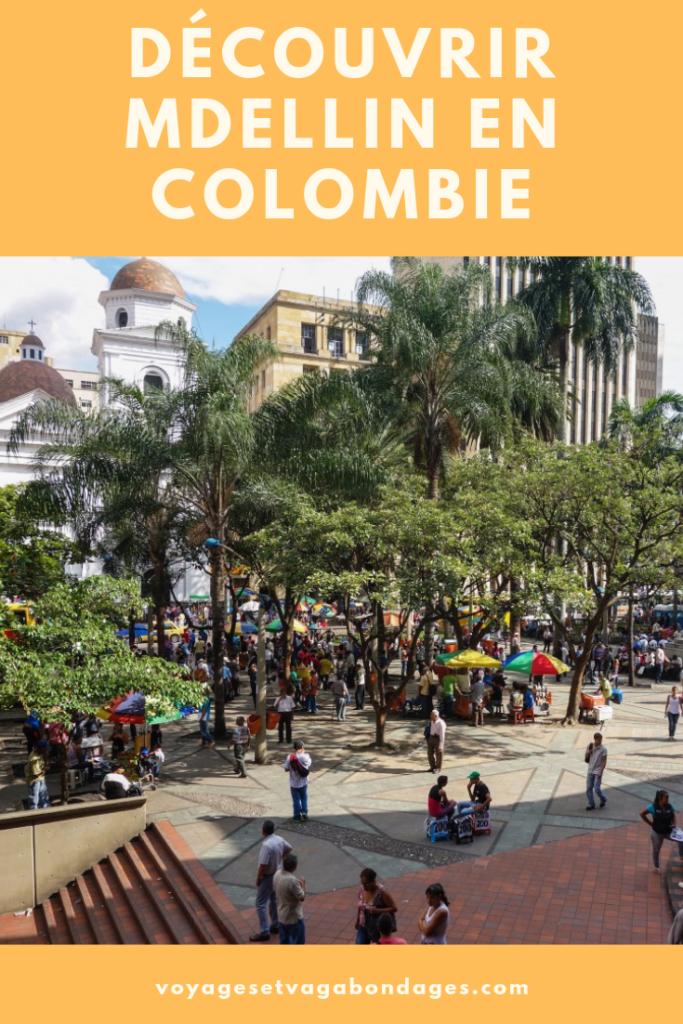 Visiter Medellin en Colombie: 4 activités à découvrir à Medellin - Voyager en Colombie
