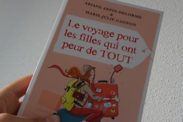 Le voyage pour les filles qui ont peur de tout, critique du livre