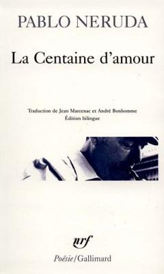 Neruda - La Centaine d'amour, Challenge Destination Chili, Voyages et Vagabondages