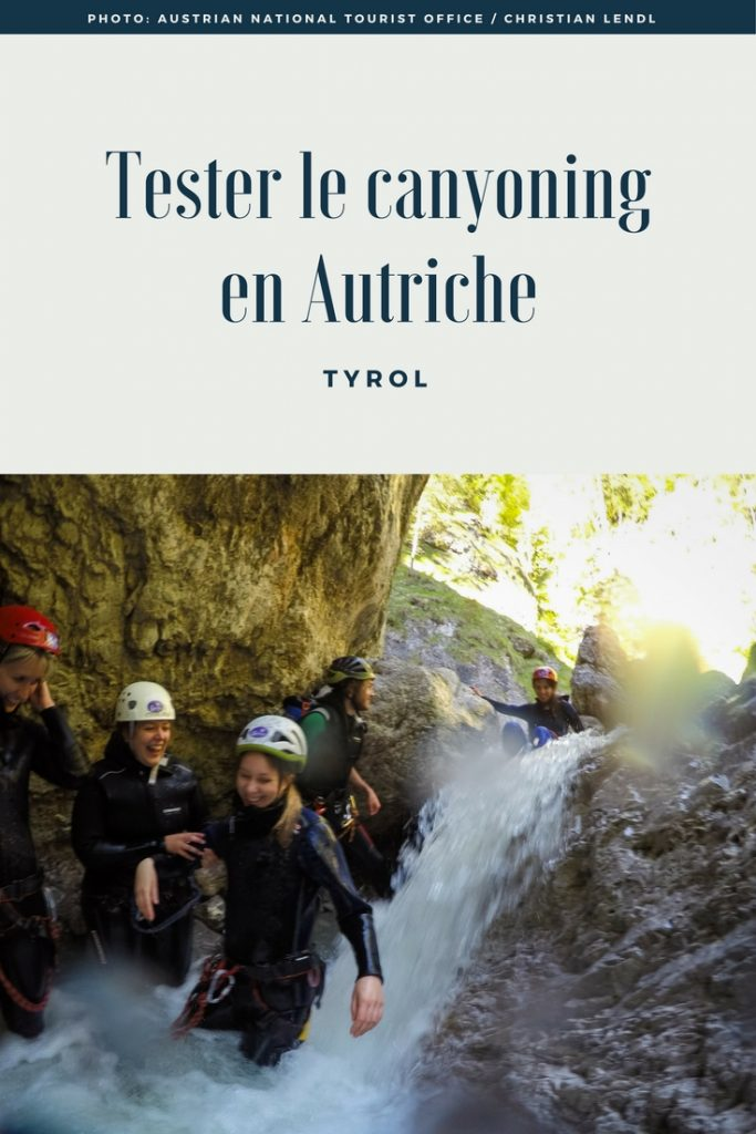 Tester le canyoning en Autriche - Tyrol