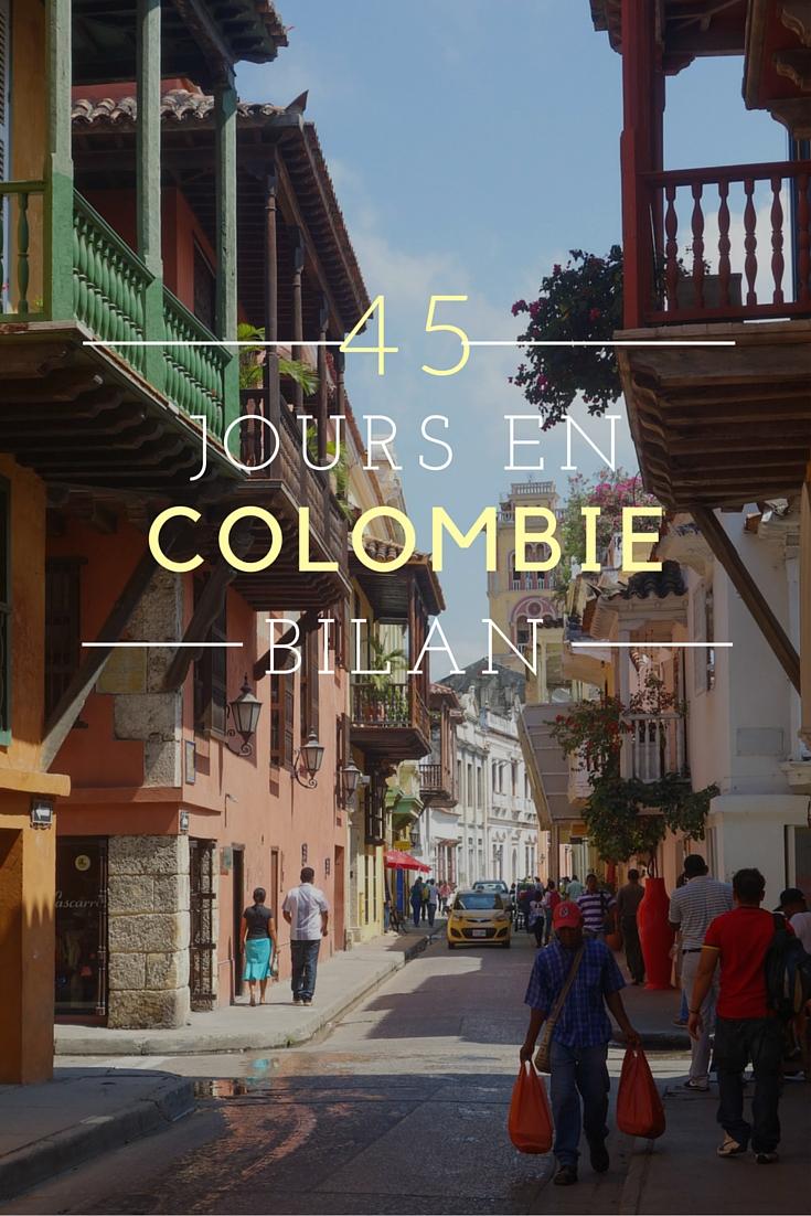 45 jours en Colombie: bilan d'un voyages extraordinaire