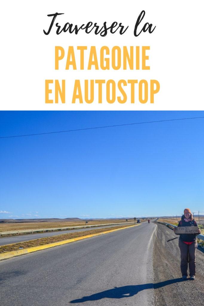 Traverser la patagonie en autostop: 3500km de Bariloche à Ushuaia en stop - Mon expérience, anecdotes et conseils pratiques pour faire du stop en Argentine