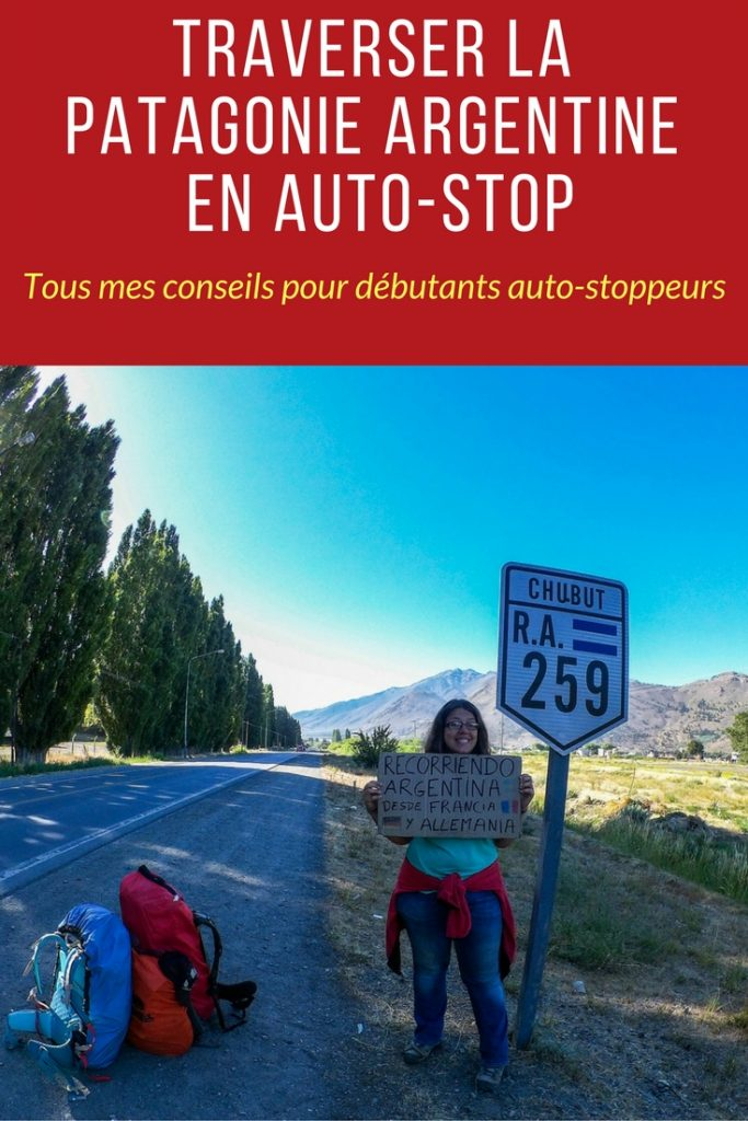 Traverser la Patagonie Argentine en auto-stop: conseils pratiques, retour d'expérience, anecdotes et itinéraire
