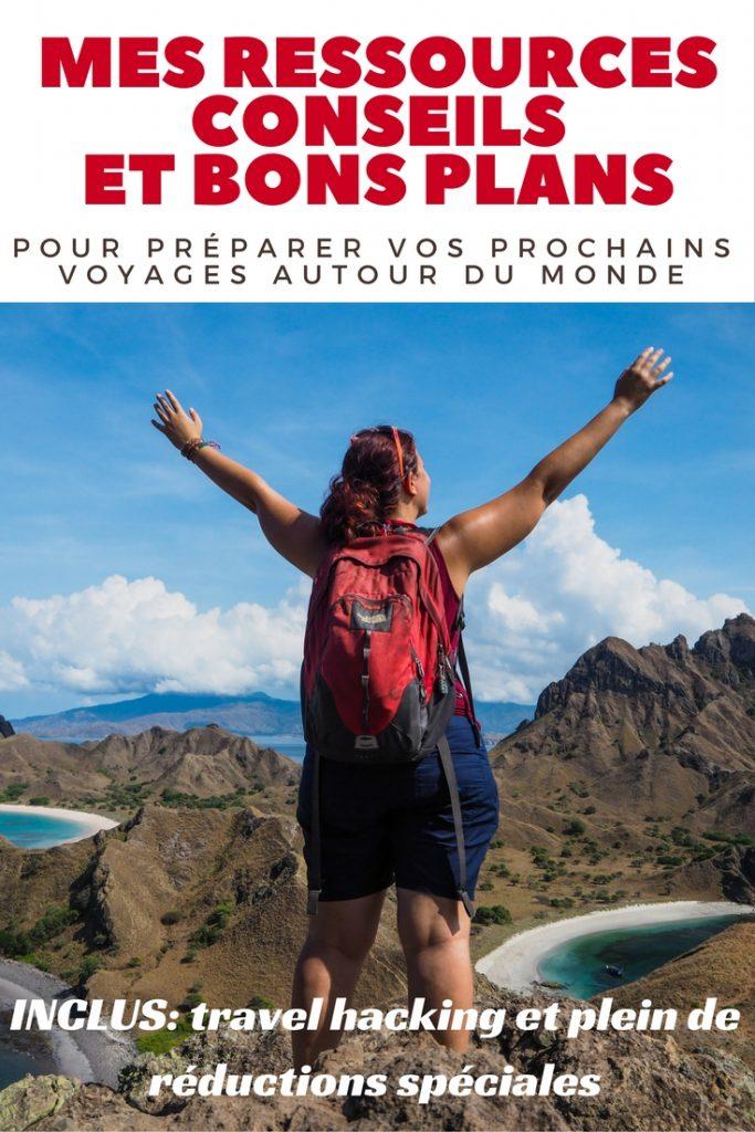 Toutes mes ressources, conseils et bons plans pour préparer vos prochains voyages autour du monde après plus de 10 ans de voyage en solo: inclus travel hacking et réductions spéciales