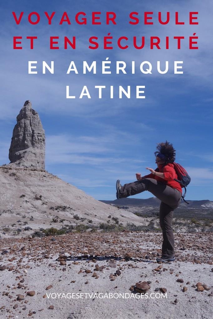 Voyager seule et en sécurité en Amérique Latine: expérience et conseils