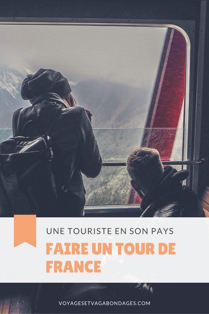 Une touriste en son pays: faire un tour de France