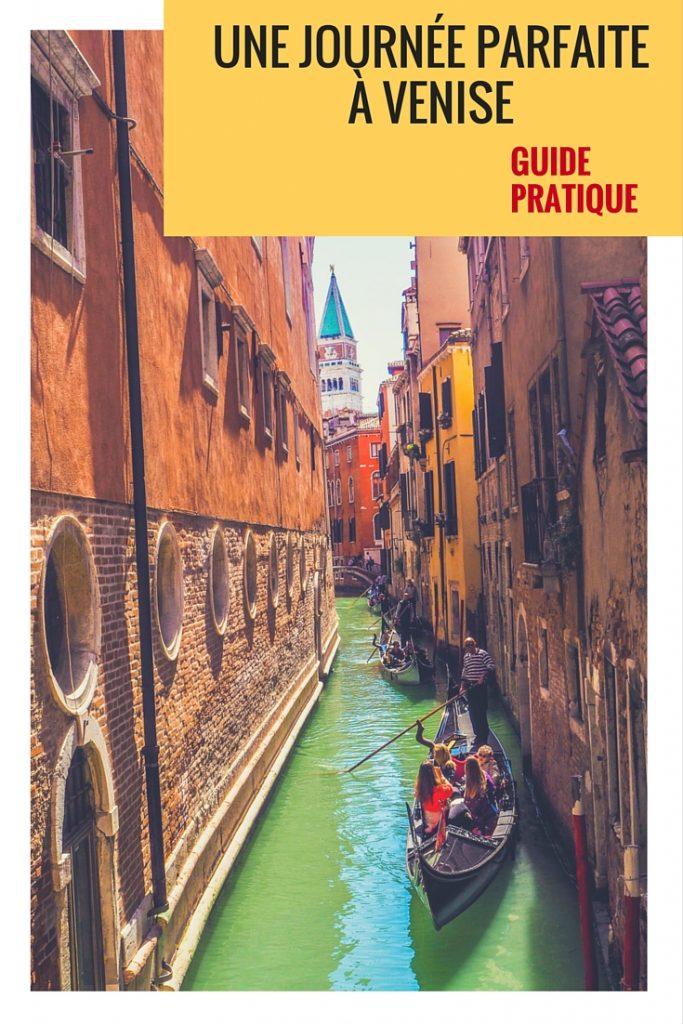 Une journée parfaite à Venise: guide pratique