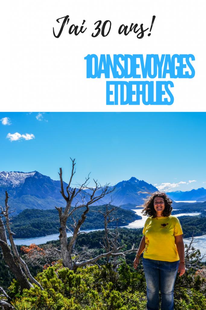 J'ai 30 ans: trinquons à une vingtaine voyageuse et folle: 10 photos, 10 histoires folles pour 10 ans de voyage! Carpe Diem!