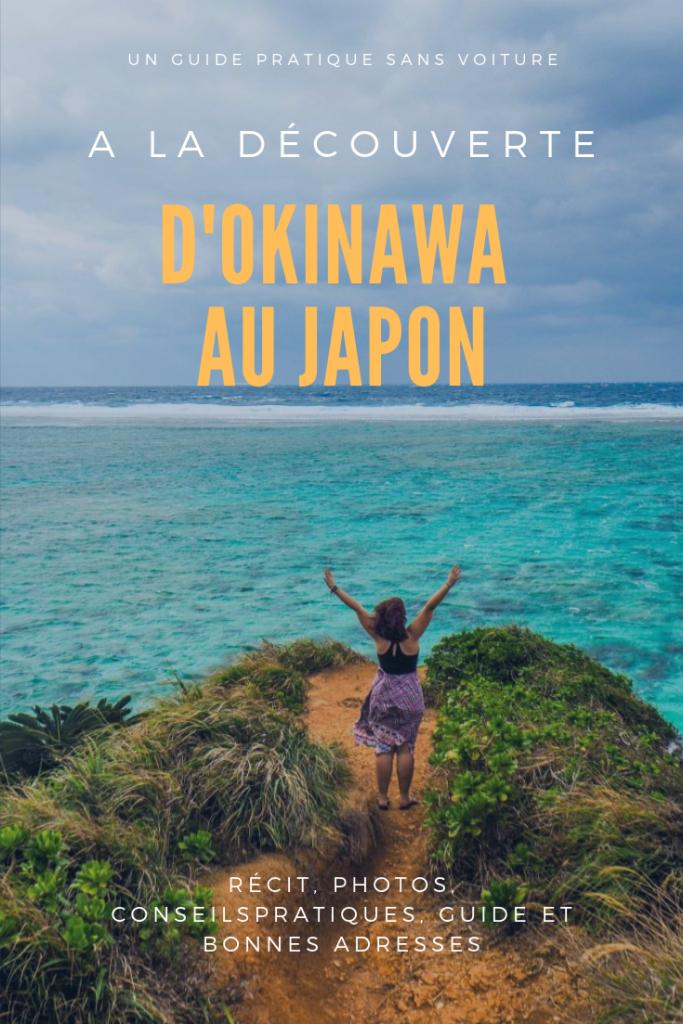 A la découverte d'Okinawa au Japon, un voyage sans voiture: récit, photos, conseils pratiques et bonnes adresses pour découvrir l'île d'Okinawa sans voiture