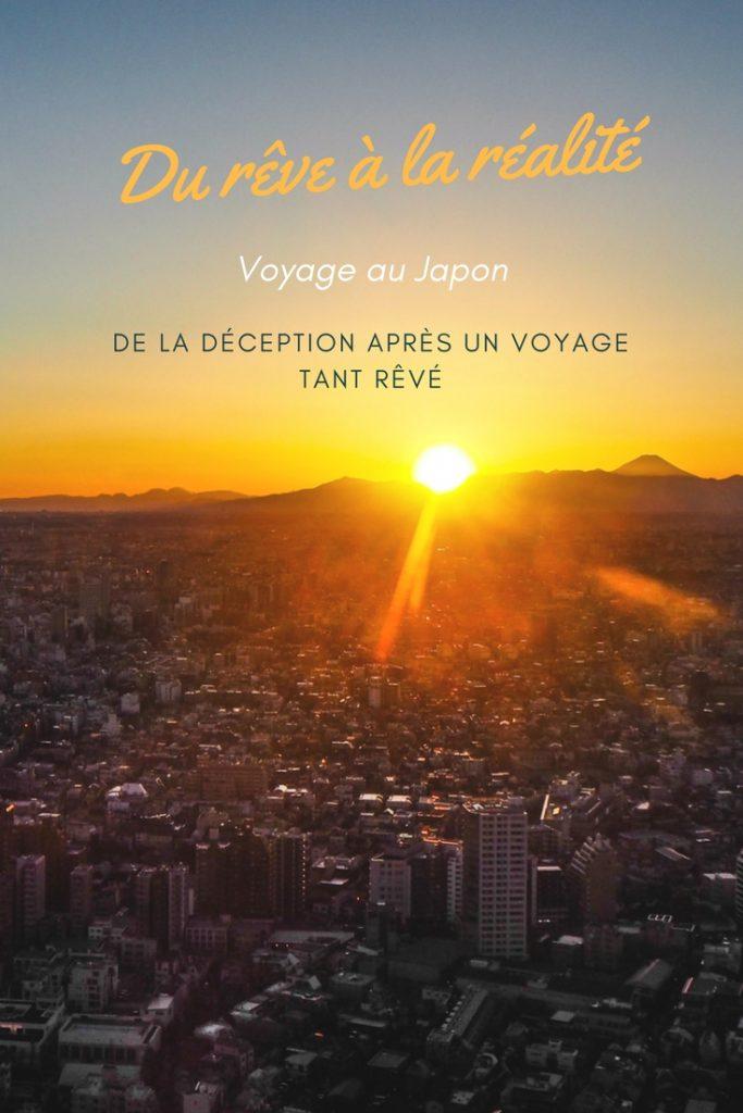 Un voyage au Japon, du rêve à la réalité. Que faire lorsque l'on a tant rêvé une destination et que l'on est finalement déçu?