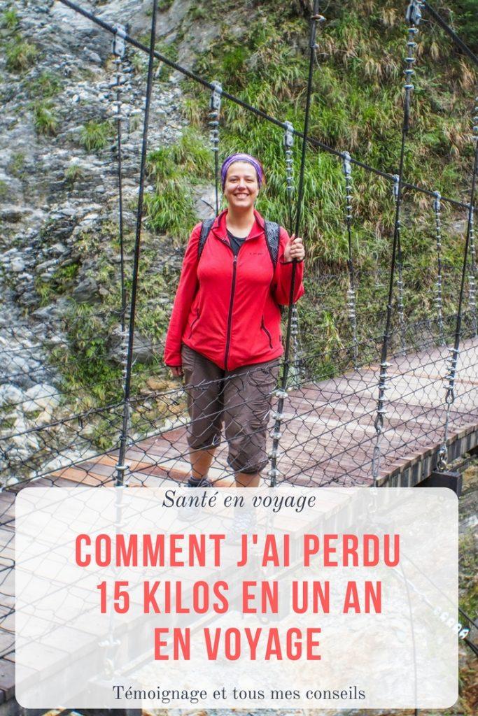 Comment garder la forme en voyage et comment j'ai perdu 15 kilos en mode nomade et en un an? Témoignage, conseils pratiques naturels et sans régime!