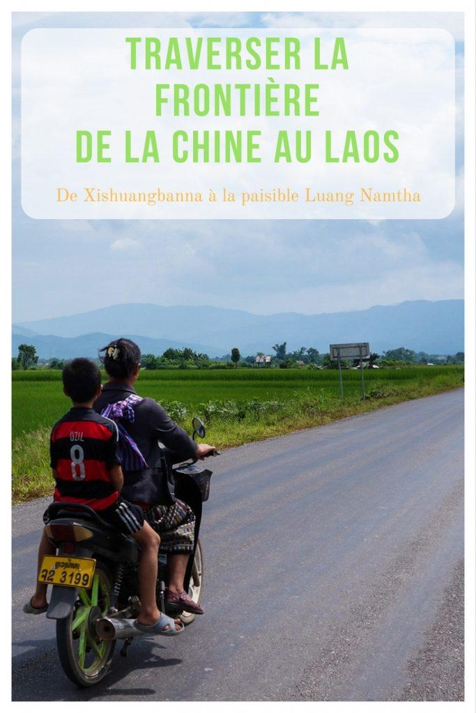 Traverser la frontière de la Chine au Laos - de Xishuangbanna à la paisible Luang Namtha