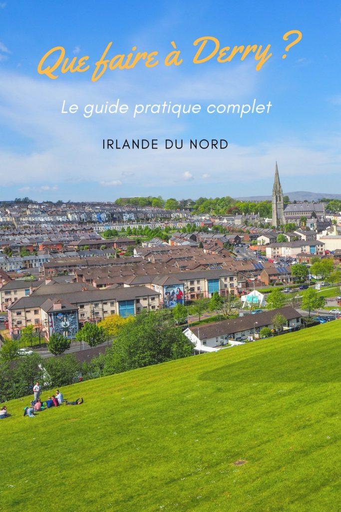 Vue sur le Bogside, Pinterest - Que faire et que visiter à Derry / Londonderry en Irlande du Nord? Guide pratique complet