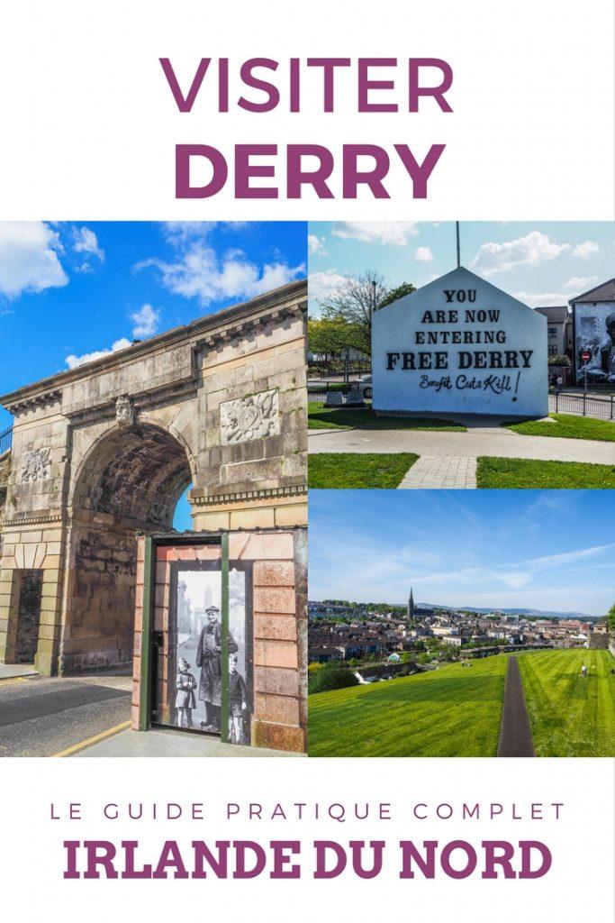 Bogside - You are now entering Free Derry - Pinterest - Que faire et que visiter à Derry / Londonderry en Irlande du Nord? Guide pratique complet