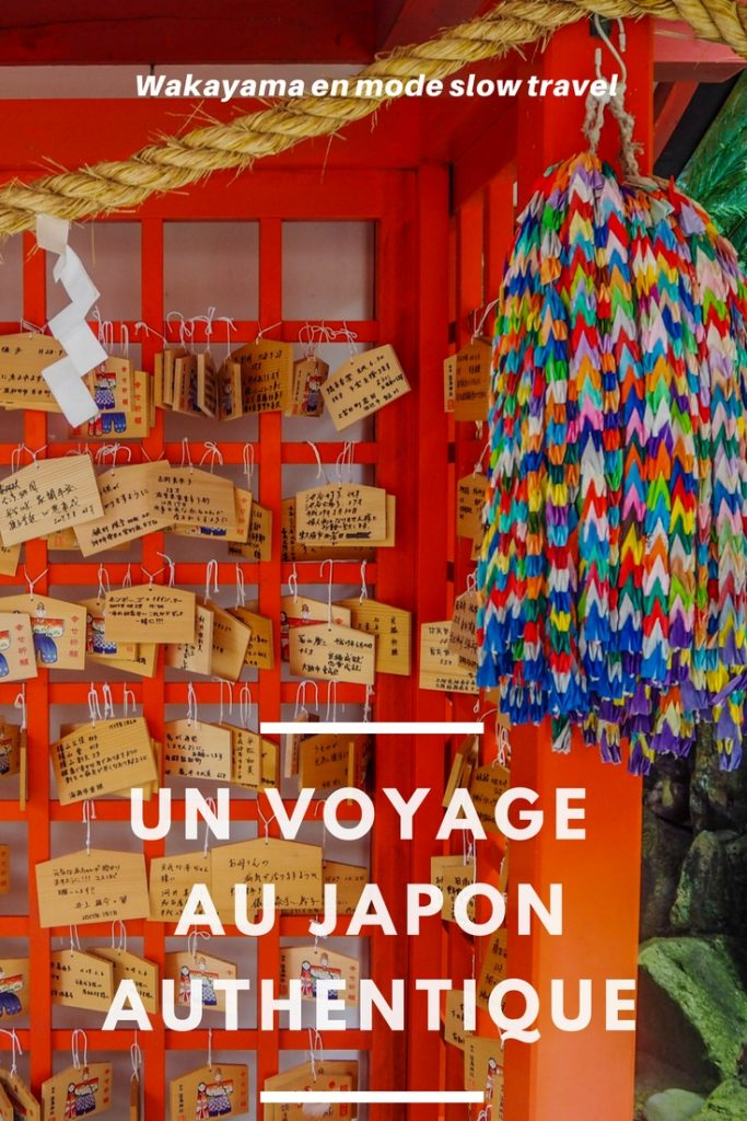 Un voyage au Japon authentique et hors des sentiers battus: en mode slow travel à Wakayama