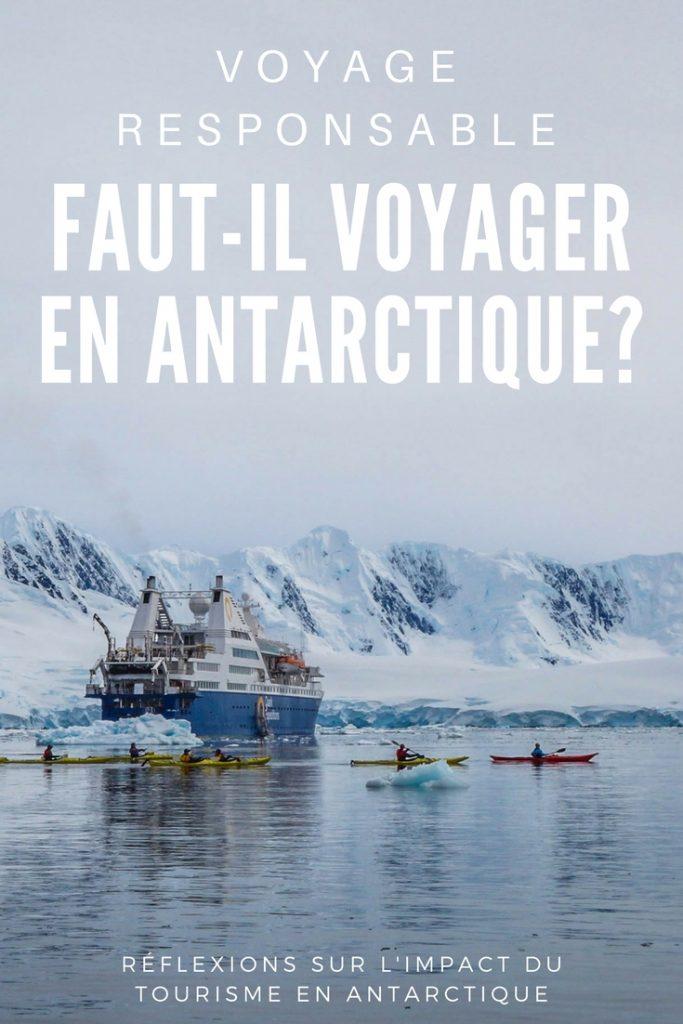 Faut-il voyager en Antarctique - Comment préparer son voyage en Antarctique? Le guide pratique complet pour tout savoir: budget, itinéraire, activités, équipement, faune, voyage responsable, quelle croisière choisir, que faire en Patagonie et où dormir à Ushuaia...