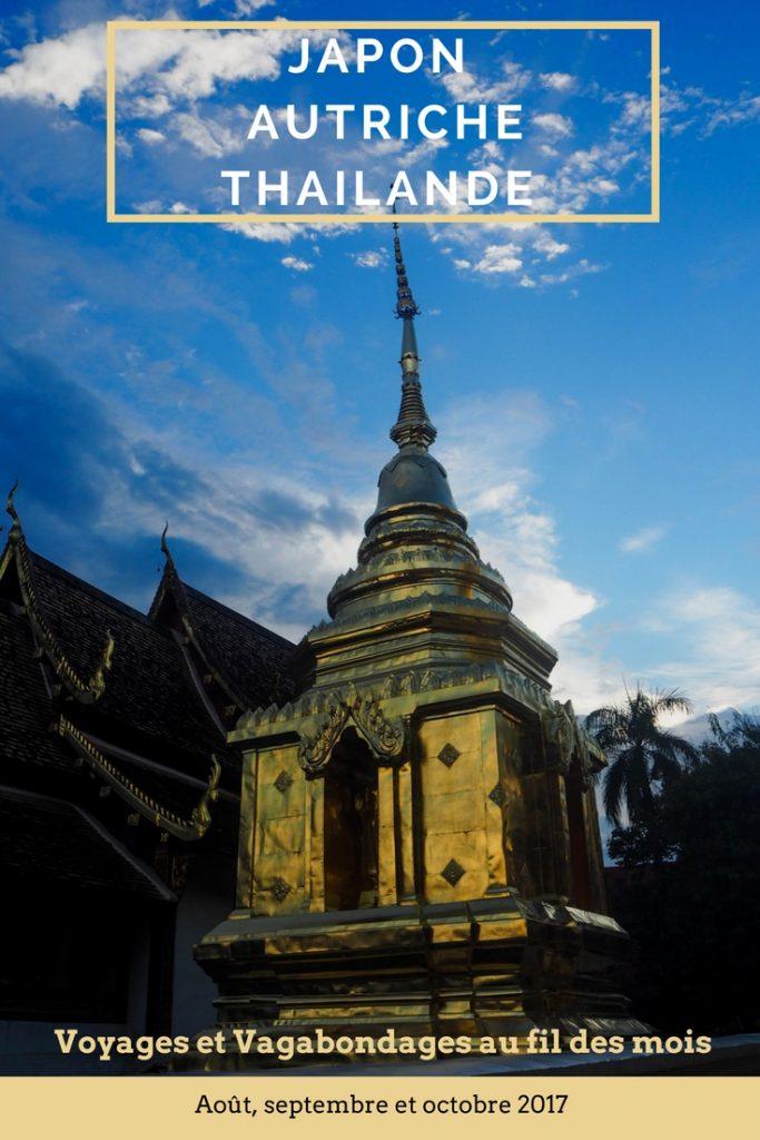Bilan mensuel Voyages et Vagabondages - Août, septembre et octobre 2017 - Japon, Autriche et Thaïlande