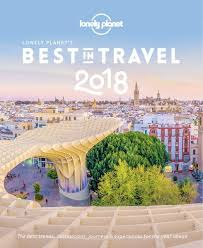 Lonely Planet Best in Travel 2018 pour de l'inspiration voyageuse