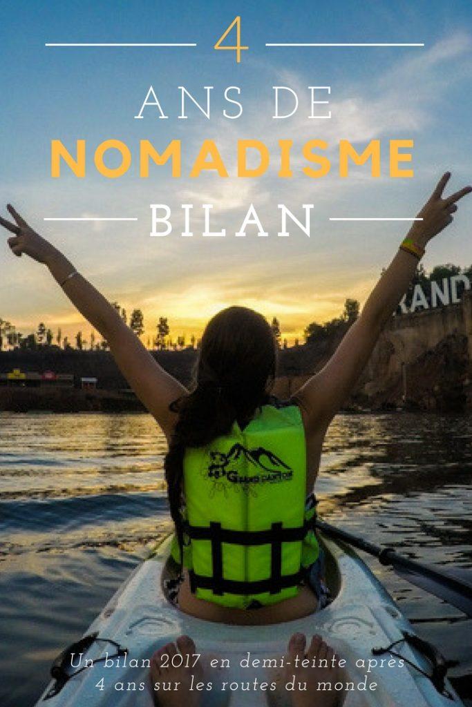 Bilan voyage 2017 et bilan de 4 années de nomadisme. Un bilan en demi-teinte après 4 ans sur les routes du monde