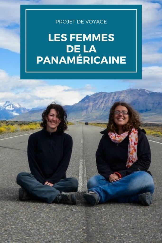Projet de voyage: les femmes de la route panaméricaine. Un projet de road-trip sans avion, de l'Alaska à Ushuaia, centré sur la thématique des femmes et du féminisme. #voyage #panaméricaine #transaméricaine #roadtrip #femme #féminisme