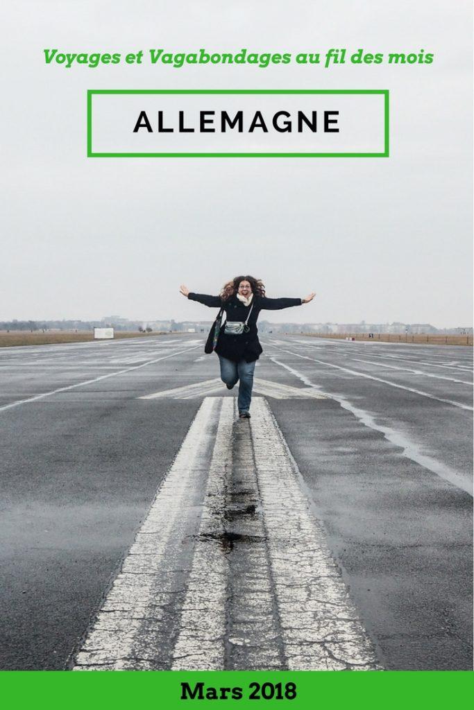 Bilan de voyage mensuel, mars 2018 entre la Suisse, l'Allemagne et la France, avec un retour prématuré en France et le tour d'Europe qui continue à partir de juillet - Voyages et Vagabondages