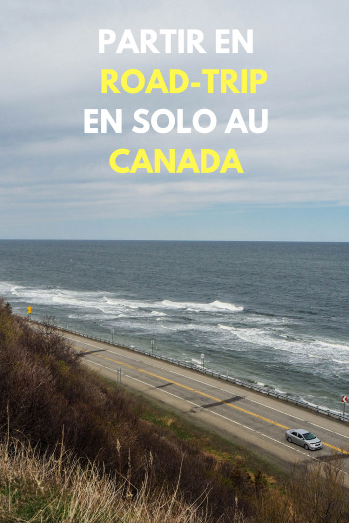 Faire un road-trip en solo au Canada - 2 semaines, 3000 km entre le Bas Saint-Laurent, la Gaspésie et le Nouveau-Brunswick - Conseils pratiques, impressions et sécurité