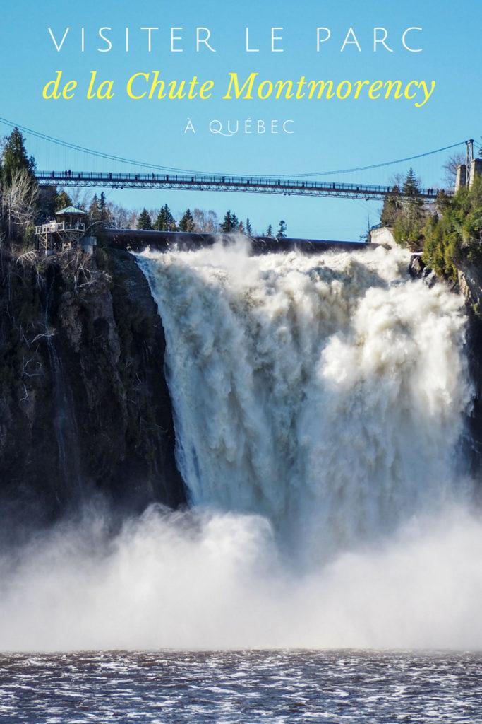 Visiter le Parc de la Chute Montmorency à Québec - Canada - Inspiration, photos et conseils pratiques