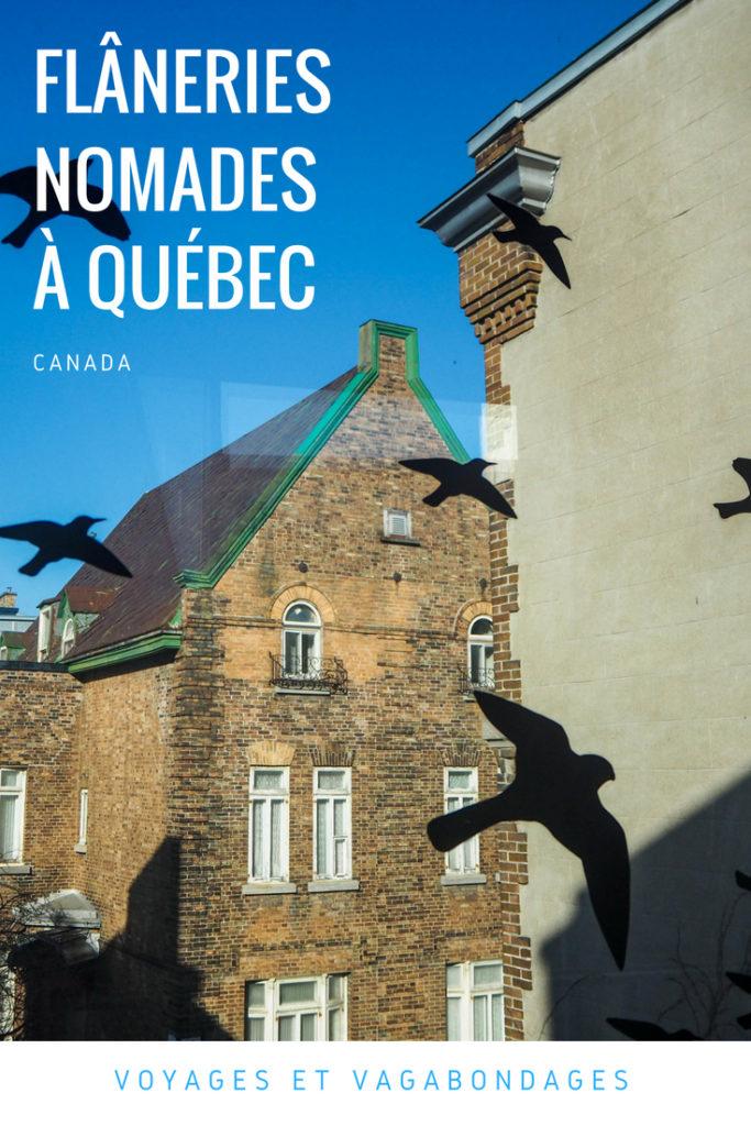 Flâneries nomades à Québec - Visiter la ville de Québec au-delà des incontournales: inspiration, photos et conseils pratiques pour visiter Québec au Canada
