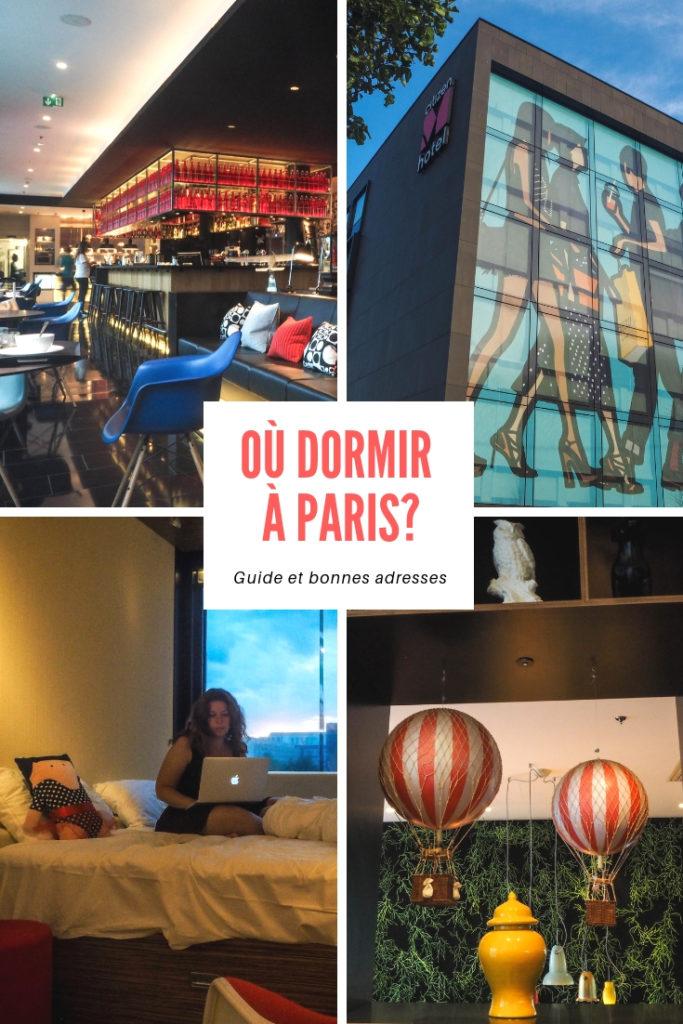 Où dormir à Paris? Guide pratique, bonnes adresses pour tous les budgets et solutions alternatives