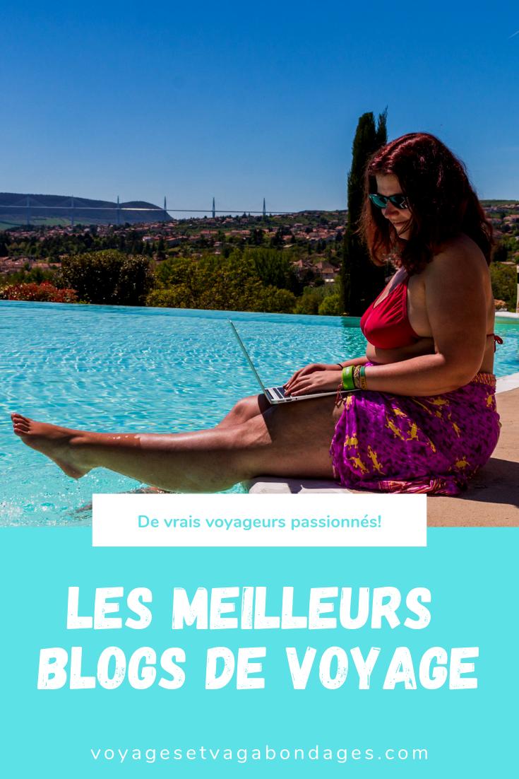 Les meilleurs blogs de voyage à découvrir avec seulement de vrais voyageurs passionnés!
