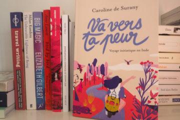 Bilan lecture mars-avril 2019 - Va vers ta peur - Caroline de Surany