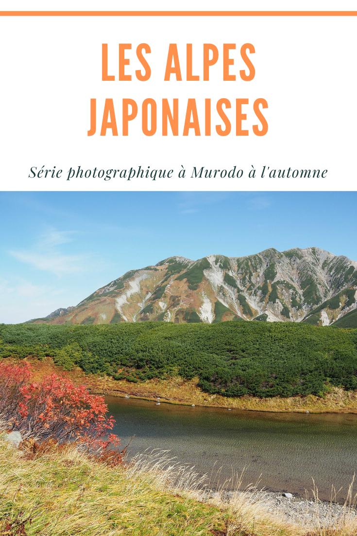 Les Alpes Japonaises en image - Série photographique à la station de Murodo à Toyama au Japon à l'automne