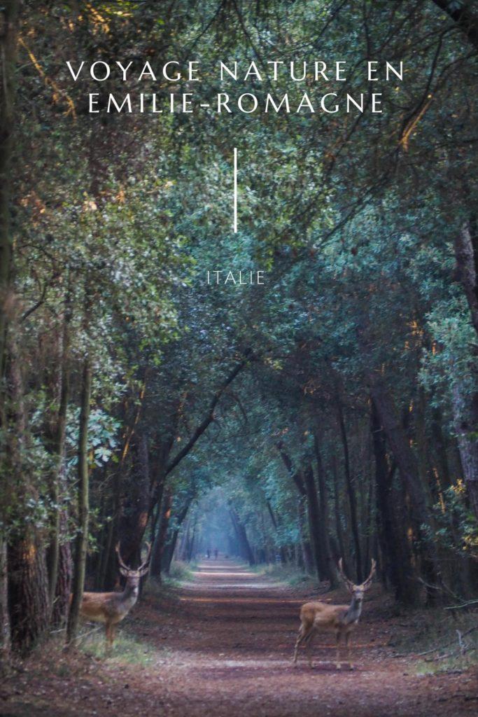 Un voyage nature en Emilie-Romagne en Italie - Voyages et Vagabondages - Voyager en Italie