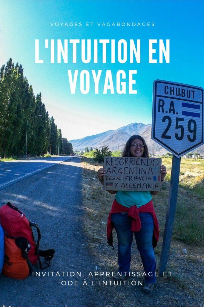 L'intuition en voyage: invitation, apprentissage, ode à l'intuition - Instinct de survie, magie, décisions et alignement - Voyages et Vagabondages